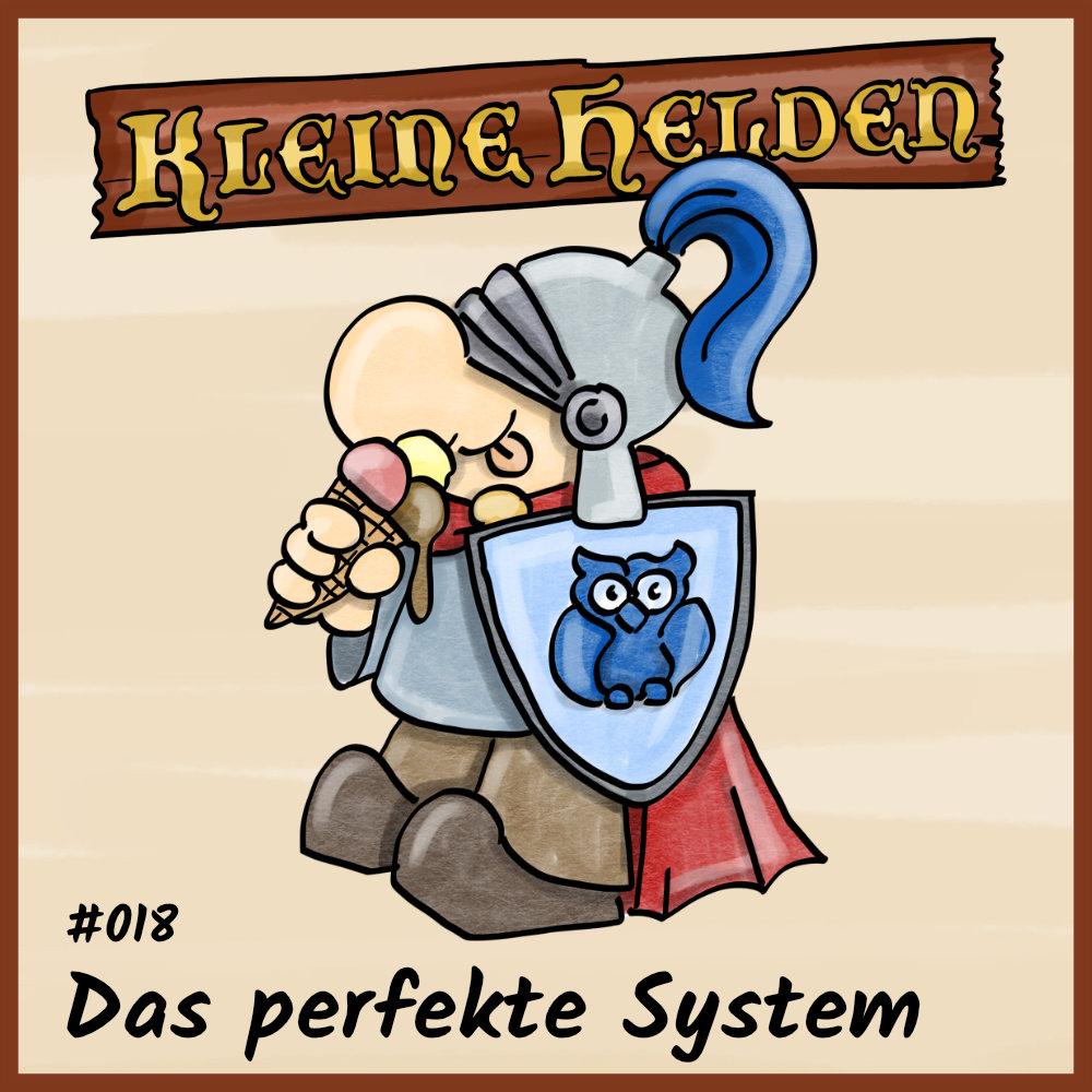 Podcast - 018-Das perfekte System